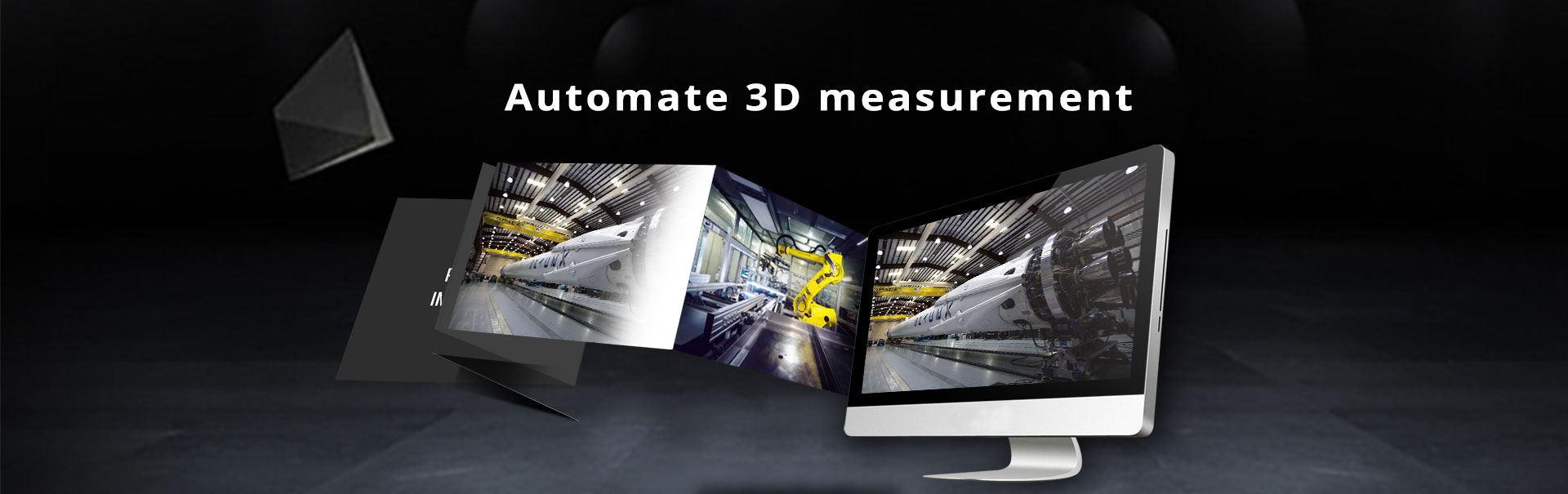 Automated 3D Measurement