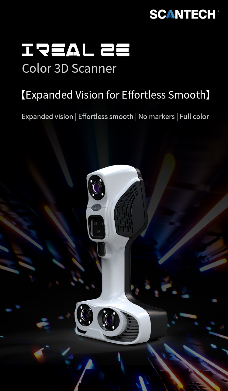 New Launched iReal 2E Color 3D Scanner - Expanded Vision for Effortless Smooth 1